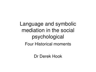Language and symbolic mediation in the social psychological