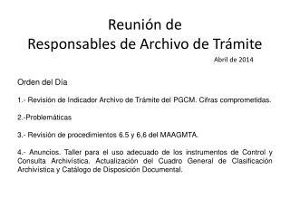 Reuni�n de  Responsables de Archivo de Tr�mite