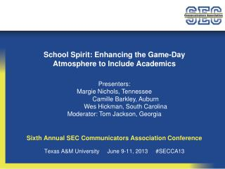 Sixth Annual SEC Communicators Association Conference