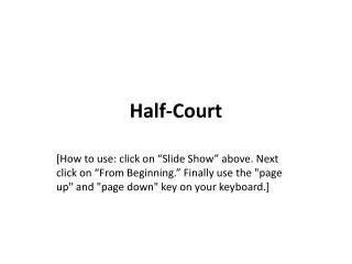 Half-Court