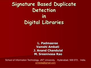 Signature Based Duplicate Detection  in  Digital Libraries