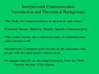 Interpersonal Communication Introduction and Theoretical Background