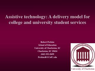 Assistive technology: A delivery model for college and university student services