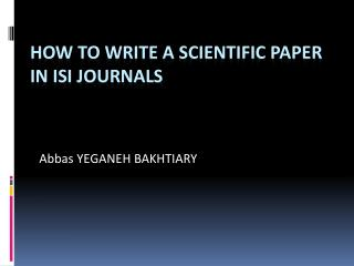 How to  Write  a  Scientific Paper in ISI Journals