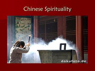 Chinese Spirituality