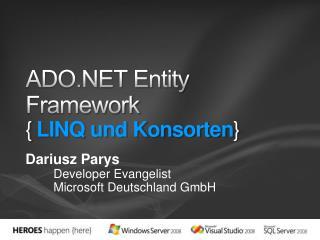 ADO Entity Framework { LINQ und Konsorten}
