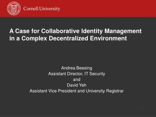 A Case for Collaborative Identity Management in a Complex Decentralized Environment