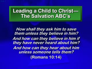 Leading a Child to Christ The Salvation ABC s