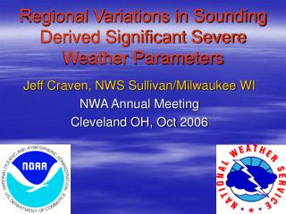 Regional Variations in Sounding Derived Significant Severe  Weather Parameters