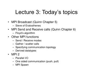 Lecture 3: Today's topics