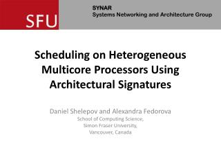 Scheduling on Heterogeneous Multicore Processors Using Architectural Signatures