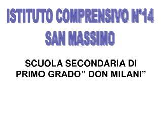 """SCUOLA SECONDARIA DI PRIMO GRADO"""" DON MILANI"""""""