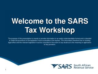 Welcome to the SARS  Tax Workshop