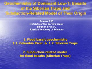 Geochemistry of Dominant Low-Ti Basalts  of the Siberian Traps and