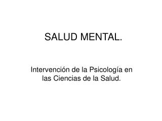 SALUD MENTAL.