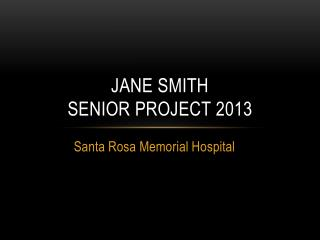 jane  smith Senior Project 2013