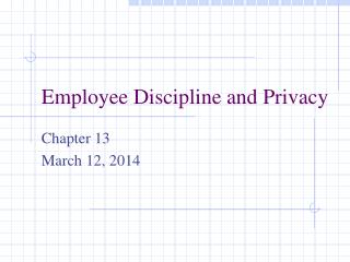 Employee Discipline and Privacy