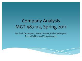 Company  Analysis MGT 487-03, Spring 2011