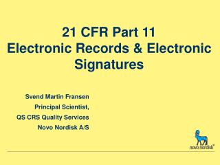 21 CFR Part 11 Electronic Records & Electronic Signatures