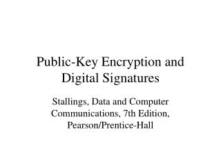 Public-Key Encryption and Digital Signatures