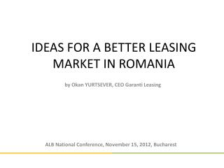 IDEAS FOR A BETTER LEASING MARKET IN ROMANIA