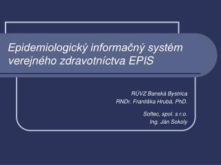 Epidemiologický informačný systém verejného zdravotníctva EPIS