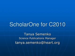 ScholarOne for C2010