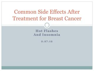 Common Side Effects After Treatment for Breast Cancer