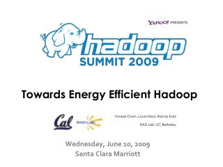 Towards Energy Efficient Hadoop