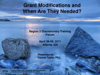 Grant Modifications and  When Are They Needed?