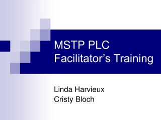 MSTP PLC  Facilitator's Training