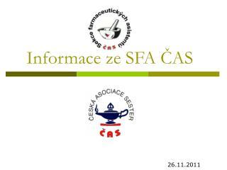 Informace ze SFA ČAS