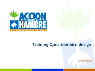Training Questionnaire design :