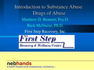 Introduction to Substance Abuse  Drugs of Abuse