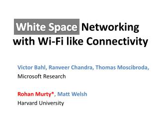 Networking with Wi-Fi like Connectivity