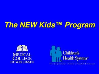 The NEW Kids �  Program
