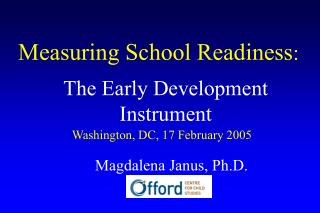Measuring School Readiness :