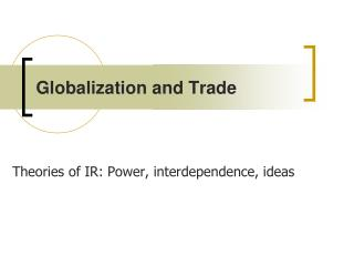 Globalization and Trade