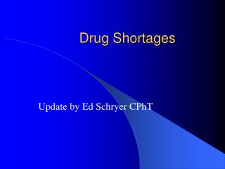 Drug Shortages