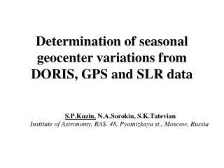 Determination of seasonal geocenter variations from DORIS, GPS and SLR data