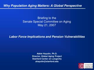 Briefing to the  Senate Special Committee on Aging May 21, 2007