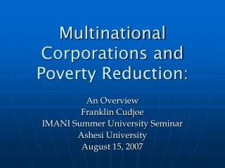 Multinational Corporations and Poverty Reduction:
