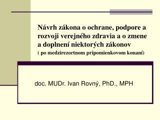 doc. MUDr. Ivan Rovný, PhD., MPH