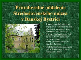 Prírodovedné oddelenie Stredoslovenského múzea  v Banskej Bystrici