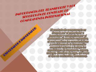 Importancia del transporte y los seguros en el contrato de compraventa internacional