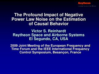 The Profound Impact of Negative Power Law Noise on the Estimation of Causal Behavior