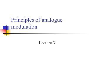 Principles of analogue modulation