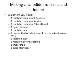 Making zinc iodide from zinc and iodine