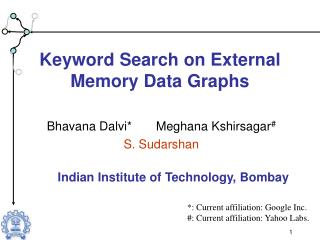 Keyword Search on External Memory Data Graphs