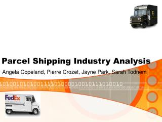 Parcel Shipping Industry Analysis
